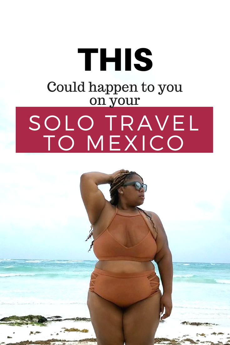 lone traveller experience to Riviera Maya Mexico.