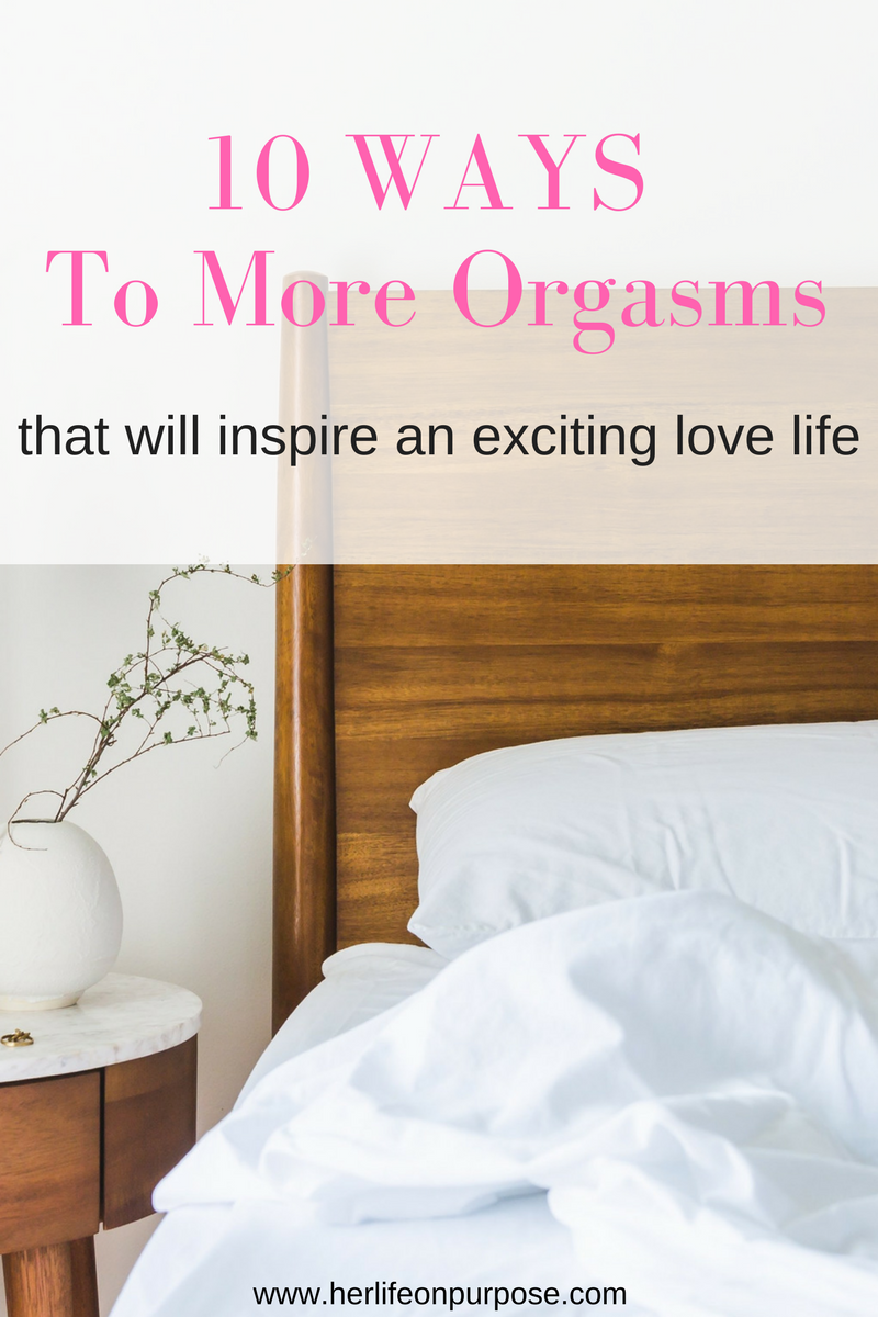 10 ways to orgasm more